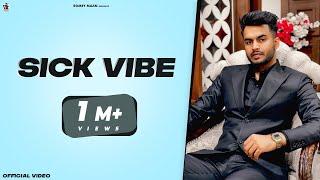Sick vibe ( Official  video )  | Romey maan | Sulfa | Ikjot | New punjabi songs 2021