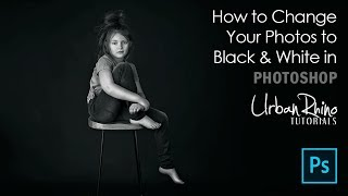 How to Change Your Photos to Black & White in Photoshop