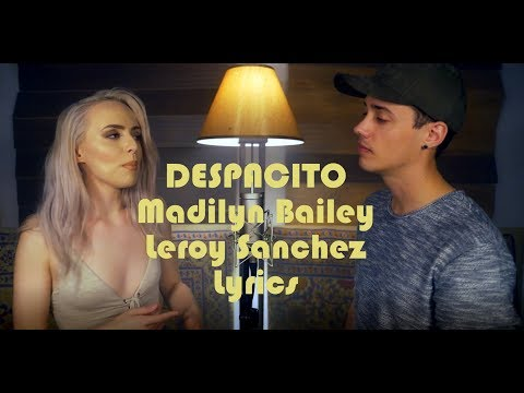 DESPACITO Beautiful Cover by Madilyn Bailey &  Leroy Sanchez Lyrics
