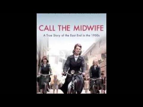 Call the Midwife: A Memoir of Birth, Joy, and Hard Times Season 3 Audiobook
