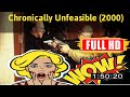 [ [LIVE EVENT VLOG!] ] No.396 @Chronically Unfeasible (2000) #The9845mdxiw