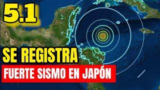 ¡Fuerte Choque De Placas Tectonicas! Se Registra Un Sismo De 5.1 En Japón
