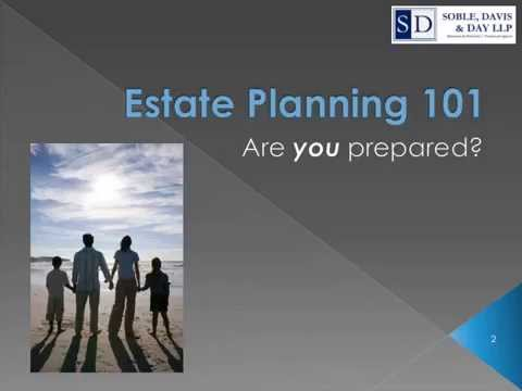 Estate Planning 101. Are You Prepared?