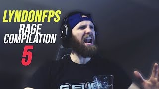 LYNDONFPS RAGE COMPILATION 5 *BREAKS KEYBOARD QUITS STREAM*
