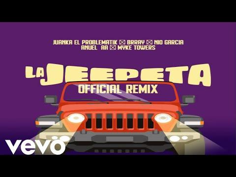 La Jeepeta (Remix) – Anuel AA X Nio Garcia X Myke Towers X Brray X Juanka (Official Preview)