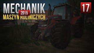 Mechanik maszyn rolniczych 2015 #17 - Olej w kombajnie :D + MOŻLIWY KOD ;) /PlayWay