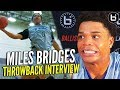 Miles Bridges STRAIGHT OUTTA HIGH SCHOOL!! NBA Lottery Pick's High School Interview