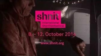Trailer shnit International Shortfilmfestival 2014