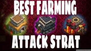 BEST FARMING/LOOTING ATTACK STRATEGY FOR TH8,9,10