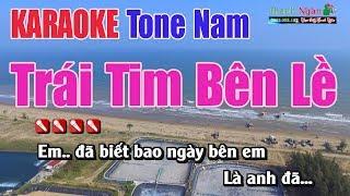 Trái Tim Bên Lề Karaoke   Tone Nam - Nhạc Sống Thanh Ngân