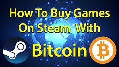 How to buy Games On Steam With Bitcoins