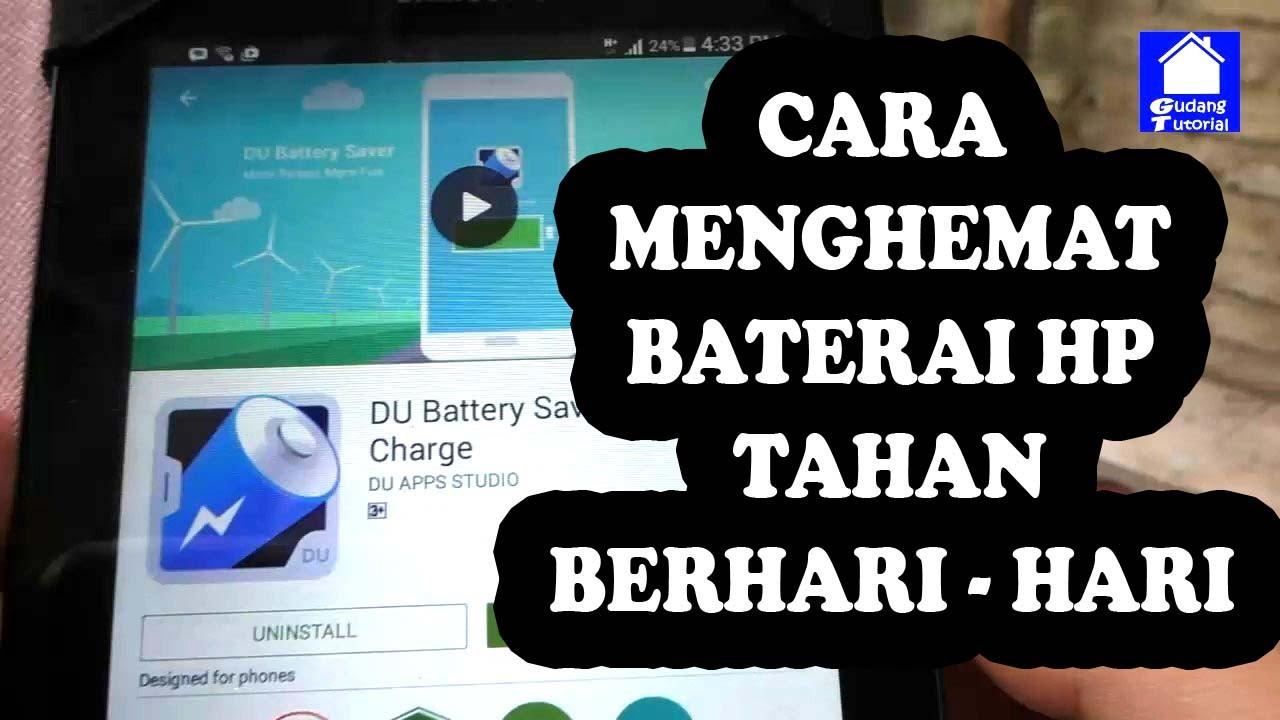 Cara Menghemat Baterai Hp Tahan Berhari Hari Tanpa Di Charger Youtube
