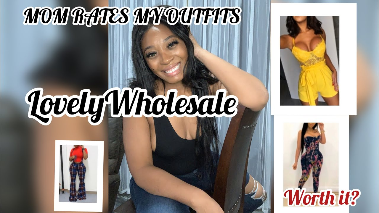 Lovely Wholesale Unboxing/ Review: Mom Rates my Outfits
