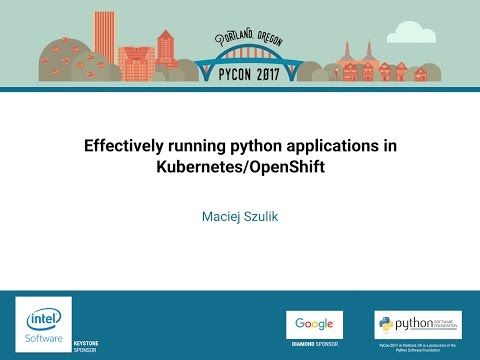 Image from Effectively running python applications in Kubernetes/OpenShift