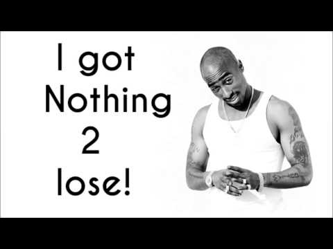 2Pac - Nothing 2 Lose (OG Vibe)