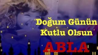 ABLA İyi ki Doğdun  )  3. VERSİYON Komik Doğum günü Mesajı happy birthday abla Made in Turkey )