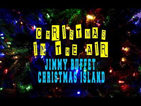 JIMMY BUFFET - CHRISTMAS ISLAND