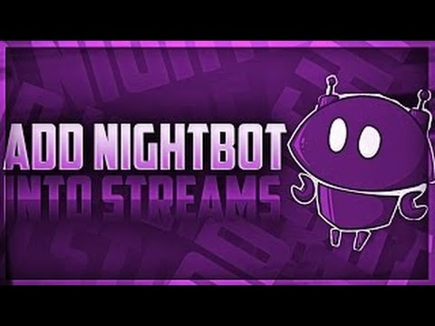 HOW TO SETUP NIGHTBOT SONG REQUEST FOR YOUTUBE!  #10K