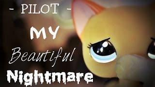 LPS: My Beautiful Nightmare Eps. 1 (Pilot)
