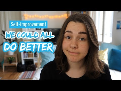 Self-Improvement - How to be a better person | HannaCreative