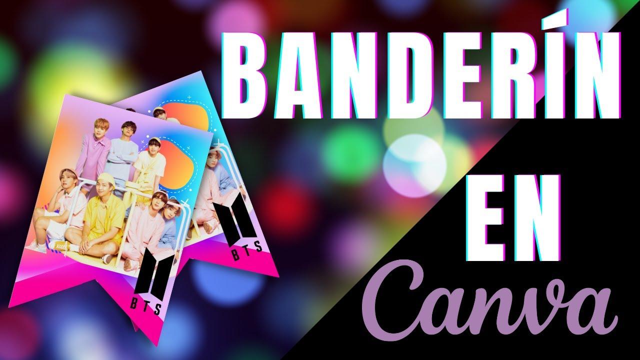 BTS ARMY DIY   CREA BANDERINES EN CANVA   CÓMO CREAR BANDERINES EN CANVA  