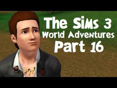 let 39 s play the sims 3 world adventures part 16. Black Bedroom Furniture Sets. Home Design Ideas