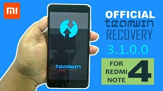TWRP RECOVERY 3.2.1 Redmi Note 4