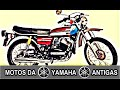 MOTOS YAMAHA ANTIGA