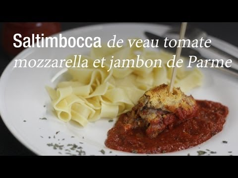 saltimbocca-de-veau-tomate-mozzarella-et-jambon-de-parme---recette-italienne-:-cuisineaz