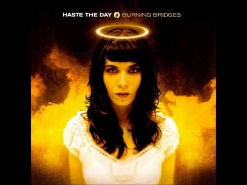 Haste The Day - Burning Bridges [Full Album]