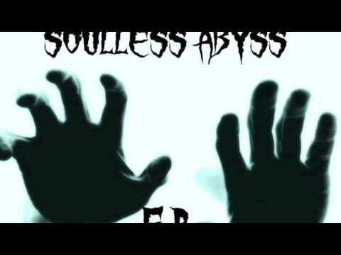SOULLESS ABYSS - Enter The Grave