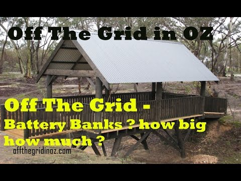 Off The grid - Which batteries to grab  ?