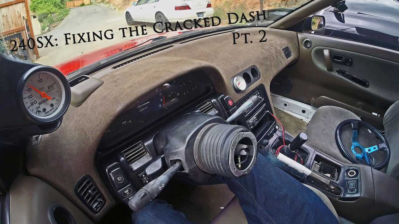The 240sx How To Fix The Cracked Dash Pt 2 YouTube