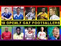 10 Openly Gay Footballers in The History of World Football
