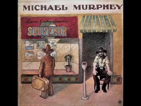Cosmic Cowboy , Michael Murphey , 1973