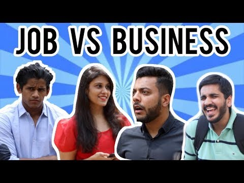 Job VS Business | RealSHIT