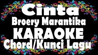 Cinta - Broery Marantika Karaoke + Chord | Kunci Gitar