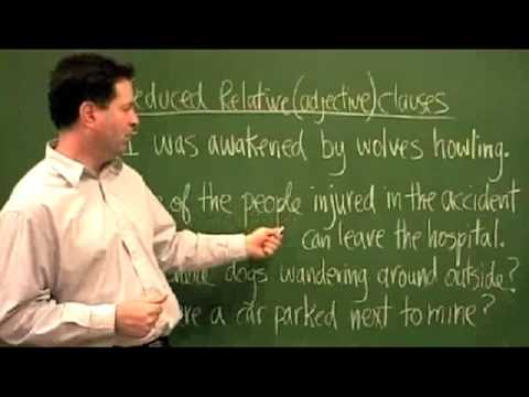Advanced English Grammar for ESL - Reduced Relative Clauses