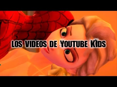 "Los videos de la app ""Youtube Kids"""