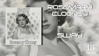 Rosemary Clooney - Sway