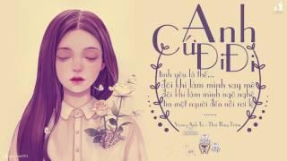 [Acoustic Cover] Anh Cứ Đi Đi - Thái Tuyết Trâm ft Guitar Trịnh Vũ