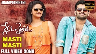 Masti Masti Full Video Song | Nenu Sailaja Movie | Ram Pothineni | Keerthi Suresh | Devi Sri Prasad