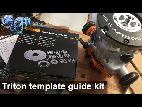 Triton router 12pce Template Guide Kit: Initial impressions, creating and using a template