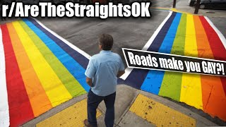 Fellas... Are roads gay? | r/AreTheStraightsOK