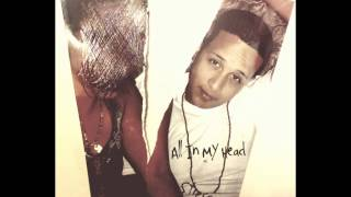 All In My Head ft. ThA MoStHATED