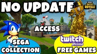 FORTNITE UPDATE 3.3 DELAY - Sega Xb1/PS4 Collection-Twitch Free Games - Early Access Games Failing!