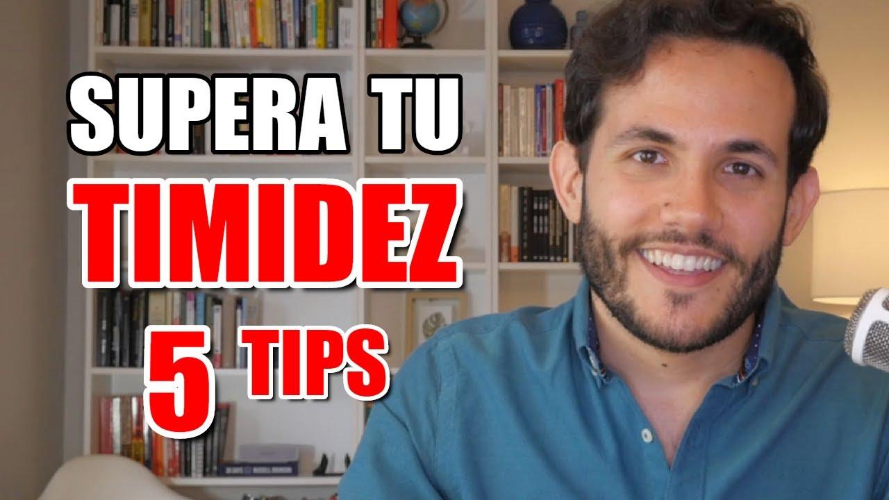 Como Dejar de Ser Tímido · 5 Tips para Vencer la Timidez