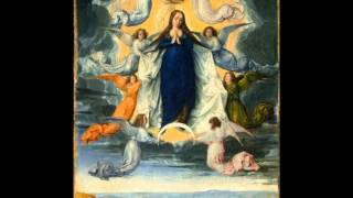 Ave Maria - The Assumption of the Blessed Virgin Mary into Heaven