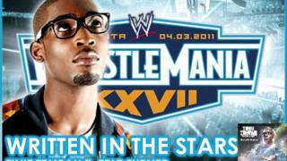 WWE WrestleMania 27 Theme song Written in the Stars by Tinie Tempah ft. Eric Turner!