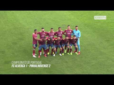 FC Alverca 1 - Pinhalnovense 2 Highlights